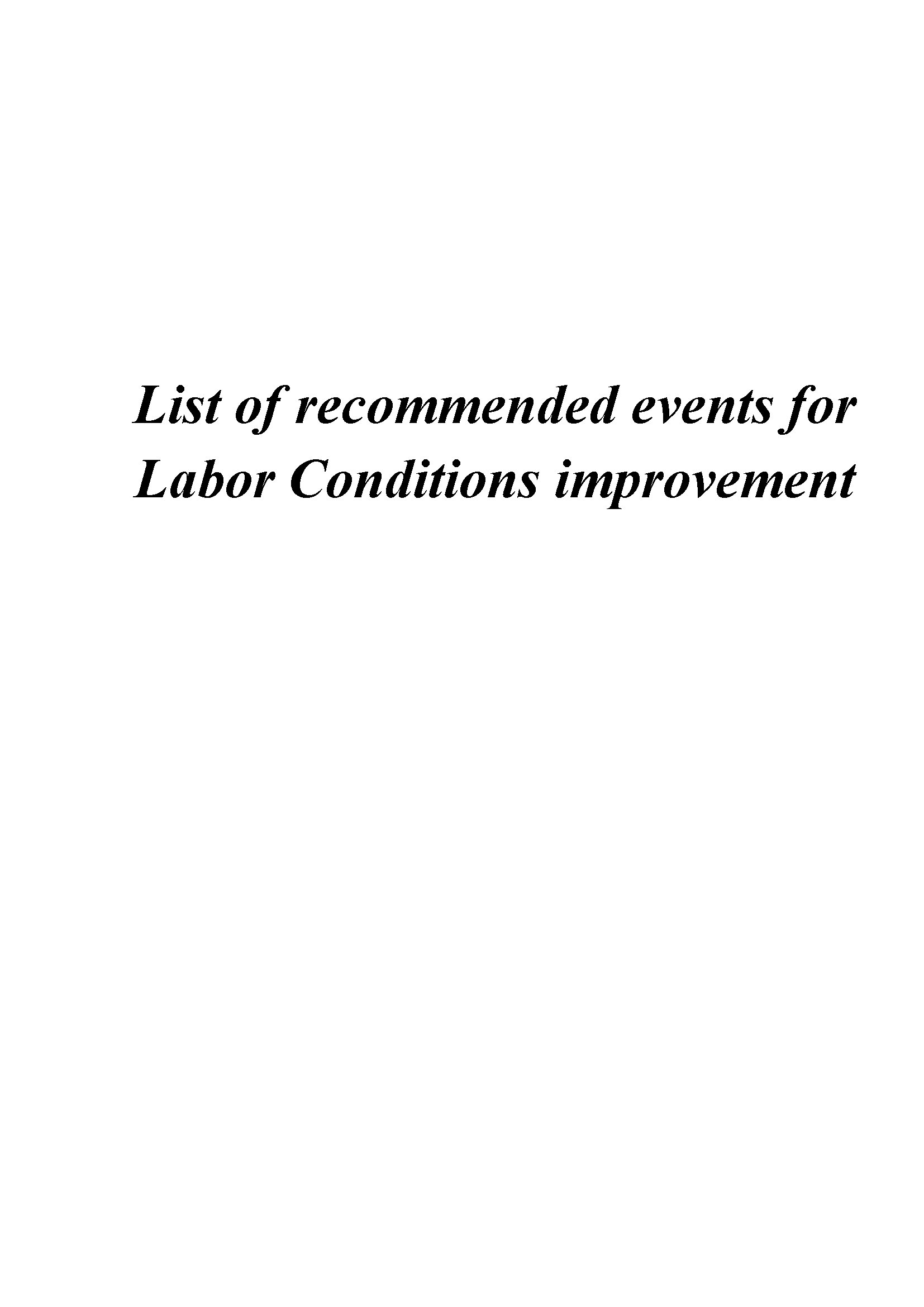 List of recommended events for Labor Conditions improvement