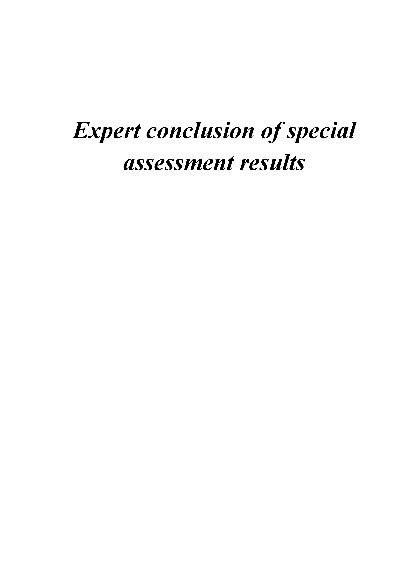 Expert conclusion of special assessment